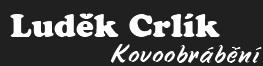 logo firmy CRLÍK LUDĚK - KOVOOBRÁBĚNÍ